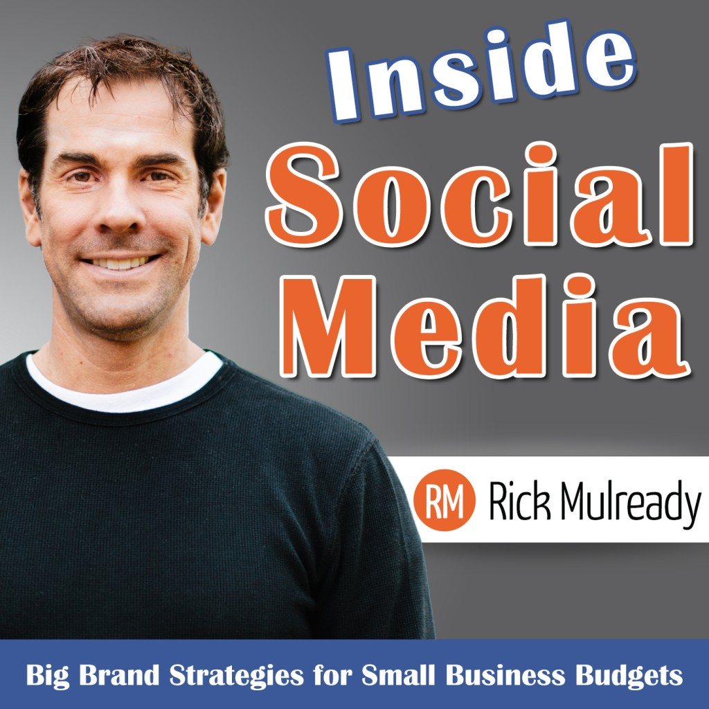 Rick Mulready Inside Social Media Podcast Zeb Welborn Defining Success Podcast Engagement vs. Automation