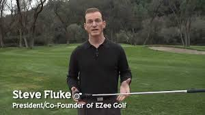 Steve Fluke President of EZee Golf Listen to Your Market