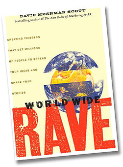 World Wide Rave by David Meerman Scott Free Ebook