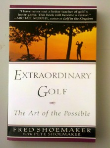 Extraordinary Golf by Fred Shoemaker