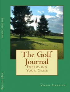 The Golf Journal by Virgil Herring