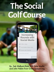 The Social Golf Course by Zeb Welborn and John Hakim