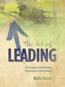 Wally Hauck's book The Art of Leading