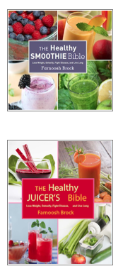 Farnoosh Brock's Books, The Healthy Juicer's Bible and The Healthy Smoothie Bible