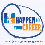 Happen To Your Career Podcast